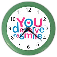 You Deserve My Smile Typographic Design Love Quote Wall Clock (color)