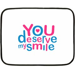 You Deserve My Smile Typographic Design Love Quote Mini Fleece Blanket (Two Sided)