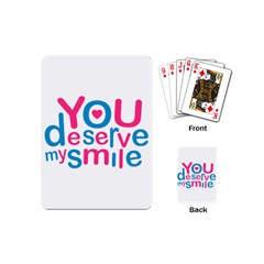 You Deserve My Smile Typographic Design Love Quote Playing Cards (mini)