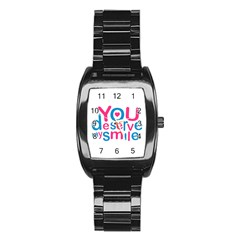You Deserve My Smile Typographic Design Love Quote Stainless Steel Barrel Watch