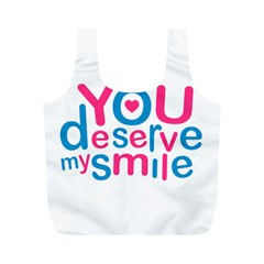 You Deserve My Smile Typographic Design Love Quote Reusable Bag (m)