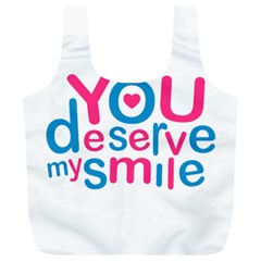 You Deserve My Smile Typographic Design Love Quote Reusable Bag (XL)