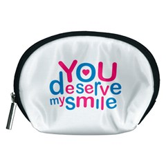 You Deserve My Smile Typographic Design Love Quote Accessory Pouch (Medium)