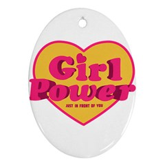 Girl Power Heart Shaped Typographic Design Quote Oval Ornament (Two Sides)