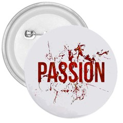 Passion and Lust Grunge Design 3  Button