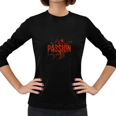 Passion and Lust Grunge Design Women s Long Sleeve T-shirt (Dark Colored)