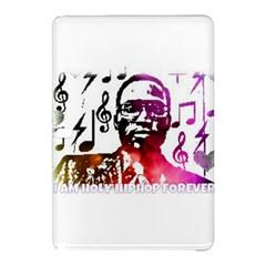 Iamholyhiphopforever 11 Yea Mgclothingstore2 Jpg Samsung Galaxy Tab Pro 12 2 Hardshell Case