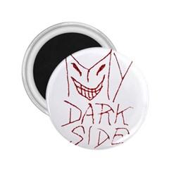 My Dark Side Typographic Design 2 25  Button Magnet