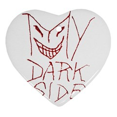 My Dark Side Typographic Design Heart Ornament (two Sides)