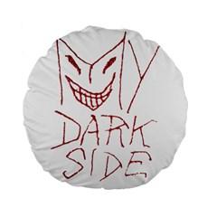 My Dark Side Typographic Design 15  Premium Round Cushion