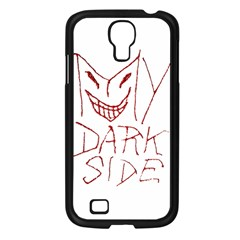 My Dark Side Typographic Design Samsung Galaxy S4 I9500/ I9505 Case (black)
