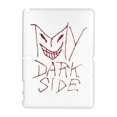 My Dark Side Typographic Design Samsung Galaxy Note 10 1 (p600) Hardshell Case