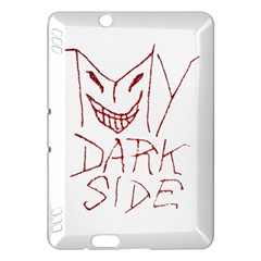 My Dark Side Typographic Design Kindle Fire HDX Hardshell Case
