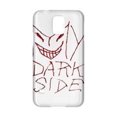 My Dark Side Typographic Design Samsung Galaxy S5 Hardshell Case