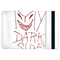 My Dark Side Typographic Design Apple iPad Air Flip Case