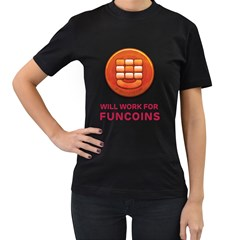 Will Work For Funcoins Women s Two Sided T-shirt (Black)