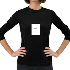 Show Us Your Moxie Women s Long Sleeve T Shirt (dark Colored)