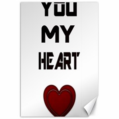 You My Heart Canvas 20  x 30  (Unframed)