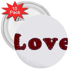 Love Typography Text Word 3  Button (10 Pack)