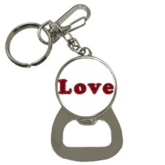 Love Typography Text Word Bottle Opener Key Chain