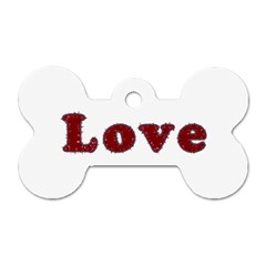 Love Typography Text Word Dog Tag Bone (One Sided)