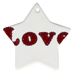 Love Typography Text Word Star Ornament (Two Sides)