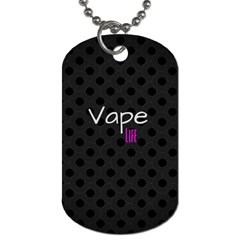 Vape Life Twirlz Dog Tag (one Sided)