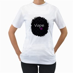 Vape Life Paint Splatter  Women s T-Shirt (White)
