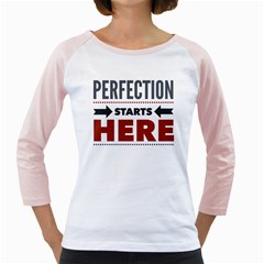 Perfection Starts Here  Women s Long Cap Sleeve T Shirt (white)