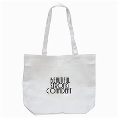Beautiful Strong Confident  Tote Bag (White)