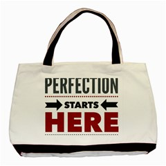 Perfection Starts Here  Twin Sided Black Tote Bag