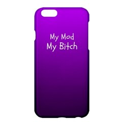 My Mod My Bitxh  Apple iPhone 6 Plus Hardshell Case