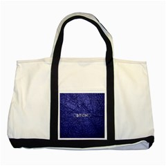 Blue Bit?h Two Toned Tote Bag