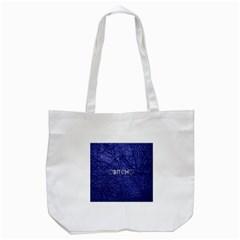 Blue Bit?h Tote Bag (White)