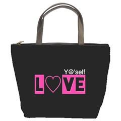 Love Yo self  Bucket Handbag