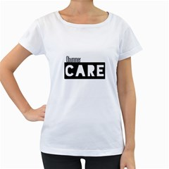 Obummer Care  Women s Loose-Fit T-Shirt (White)