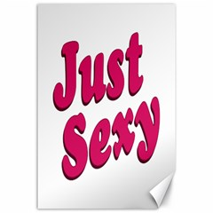 Just Sexy Typographic Quote002 Canvas 24  x 36  (Unframed)