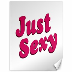 Just Sexy Typographic Quote002 Canvas 36  X 48  (unframed)