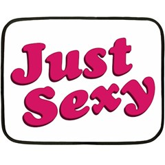 Just Sexy Typographic Quote002 Mini Fleece Blanket (two Sided)