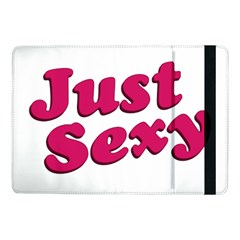 Just Sexy Typographic Quote002 Samsung Galaxy Tab Pro 10.1  Flip Case