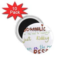 D0gaholic 1 75  Button Magnet (10 Pack)