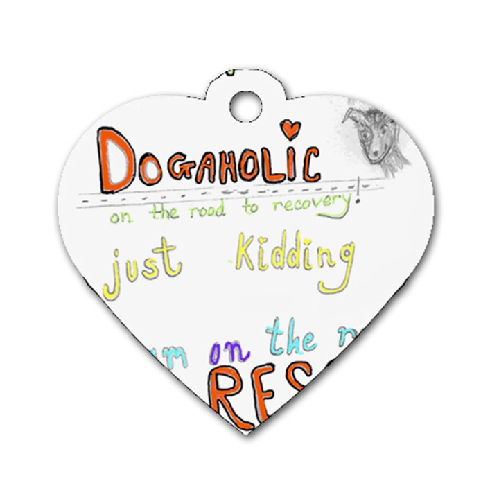 D0gaholic Dog Tag Heart (One Sided)