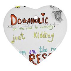 D0gaholic Heart Ornament