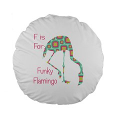 F Is For Funky Flamingo Standard Flano Round Cushion