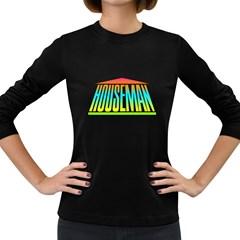 Colorful Houseman Women s Long Sleeve T Shirt (dark Colored)
