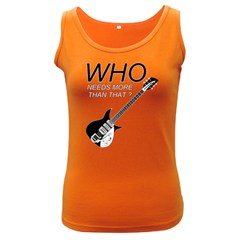 Who Need More Than That  Women s Tank Top (dark Colored)