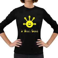 I Feel Good Yellow  Women s Long Sleeve T Shirt (dark Colored)