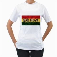 Rebel Reggae Women s T-Shirt (White)