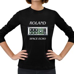 Roland Space Echo Women s Long Sleeve T Shirt (dark Colored)