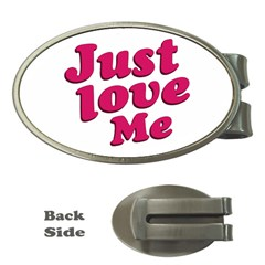Just Love Me Text Typographic Quote Money Clip (oval)